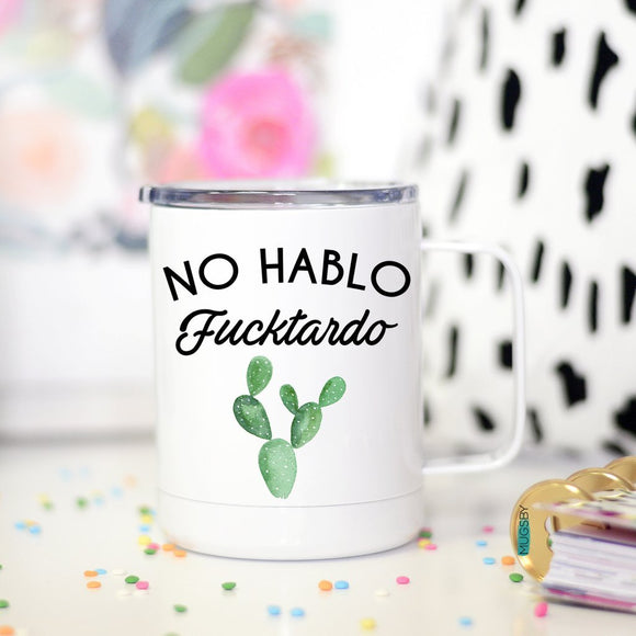 No Hablo F*cktardo Travel Mug