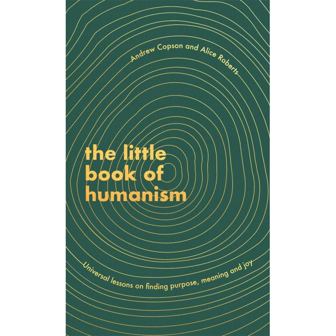 The Little Book of Humanism: Universal lessons on finding purpose, meaning and joy | Hachette Hachette - Scandi Minimal