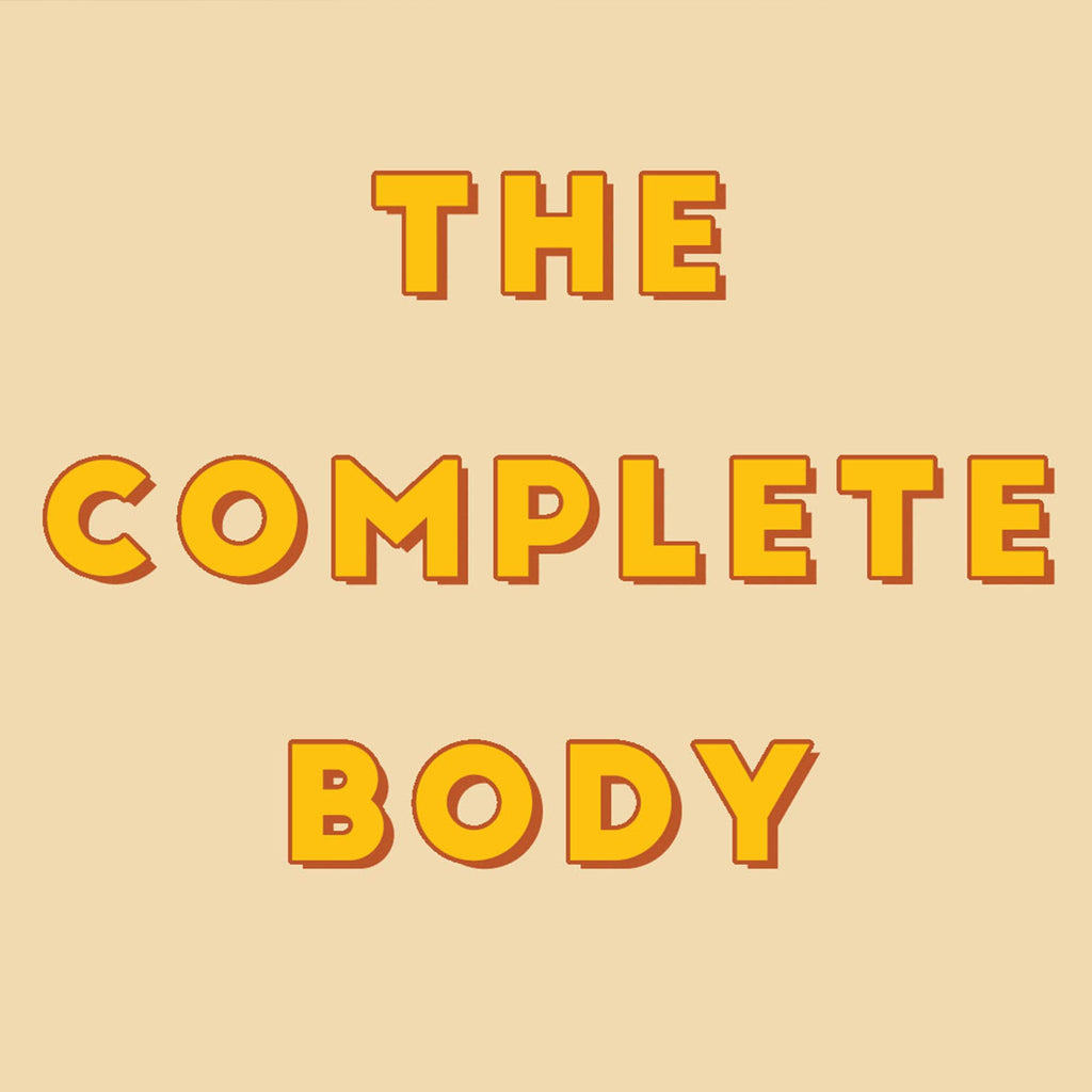 The Complete Body