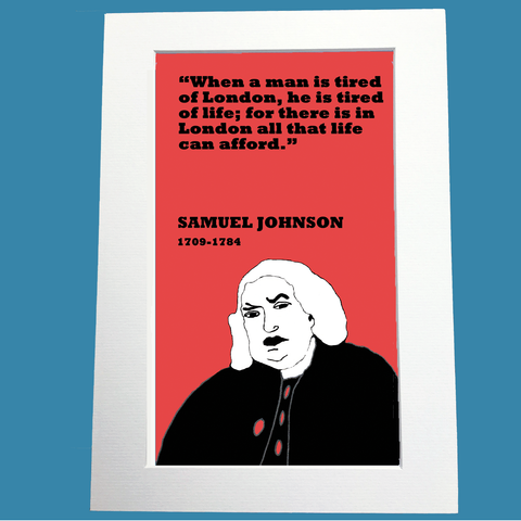 "Samuel Johnson Print (""Tired of London"")"