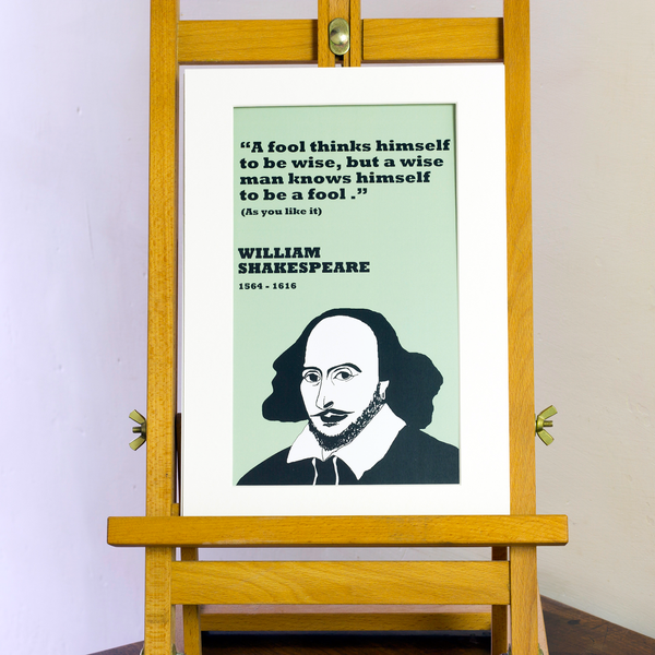 William Shakespeare Print on fools and the wise