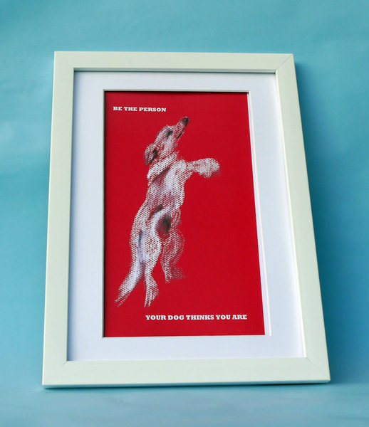 Be the Person Print (red dog)