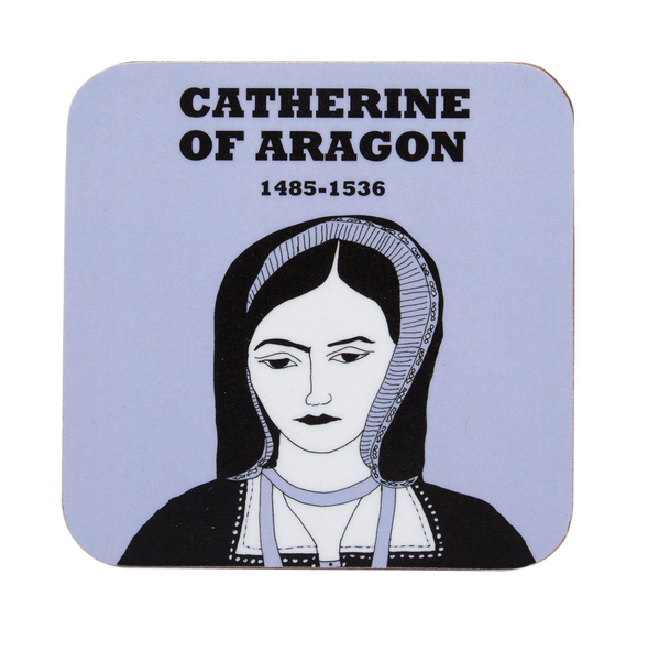 Catherine of Aragon coaster by Cole of London