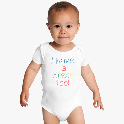 I Have A Dream Too Onesie