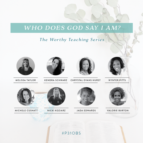 Who Does God Say I Am? Teaching Series