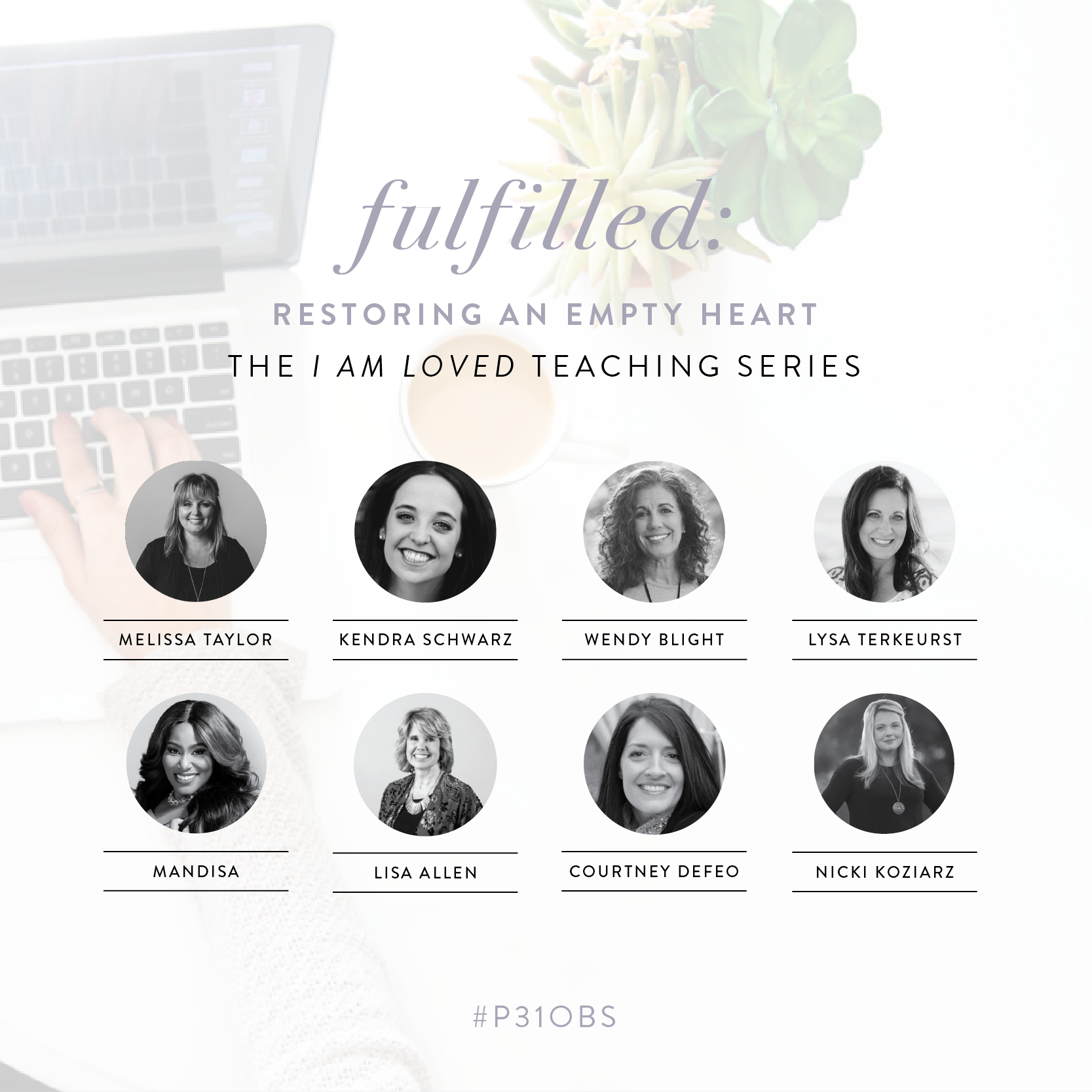 Fulfilled: Restoring an Empty Heart The I Am Loved Teaching Series