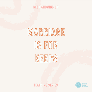 Marriage is for Keeps Teaching Series