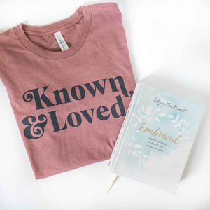 Embraced + Known & Loved Shirt Bundle
