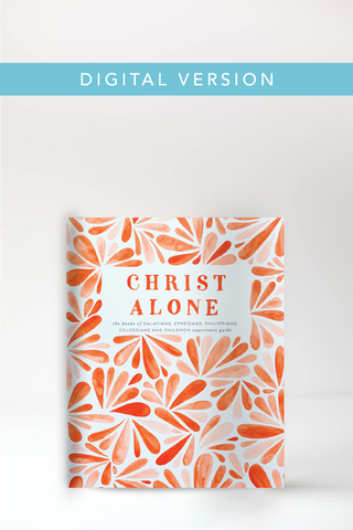 Christ Alone Experience Guide (Digital Version)
