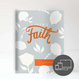 Living Faith Experience Guide (Digital Version)