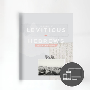 The Books of Leviticus and Hebrews Experience Guide (DIGITAL VERSION)