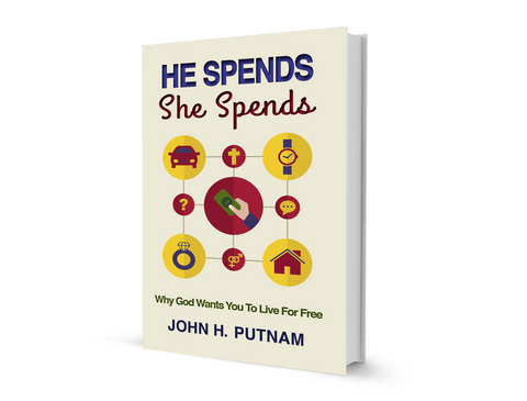 He Spends, She Spends – Why God Wants You to Live for Free