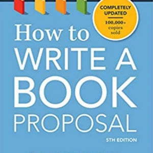 How to Write a Book Proposal 5th Edition