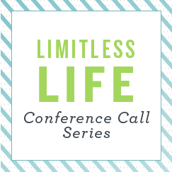 Limitless Life Conference Calls