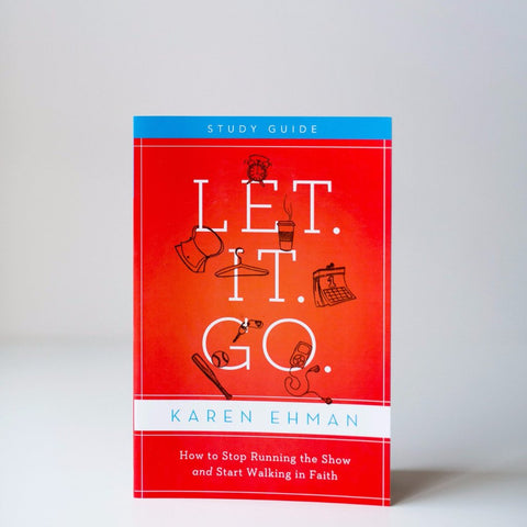 Let. It. Go. Participant's Guide