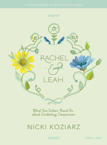 Rachel and Leah Bible Study Book for Teen Girls