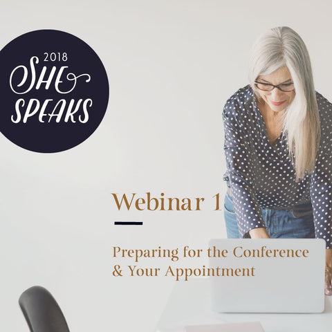 2018 She Speaks Pre-Conference Webinar Part 1