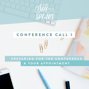 2017 She Speaks Pre-Conference Call Training | Part 1