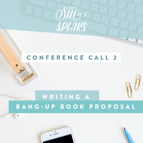 2017 She Speaks Pre-Conference Call Training | Part 2