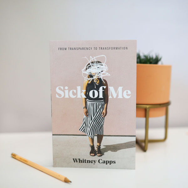 Sick of Me by Whitney Capps