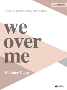 We Over Me Bible Study by Whitney Capps