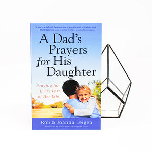 A Dad's Prayers for His Daughter