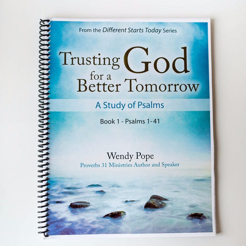 Trusting God for a Better Tomorrow by Wendy Pope (E-book)