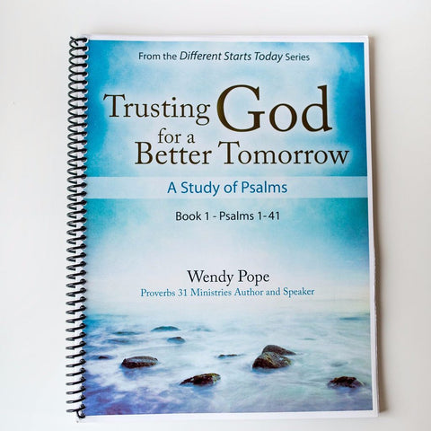 Trusting God For a Better Tomorrow by Wendy Pope