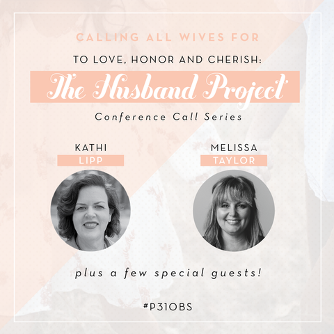 The Husband Project Conference Call Series