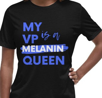 My VP is a Melanin Queen