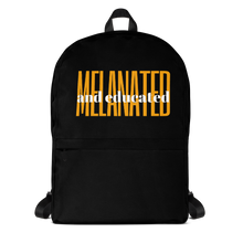 Load image into Gallery viewer, Melanted and Educated Backpack