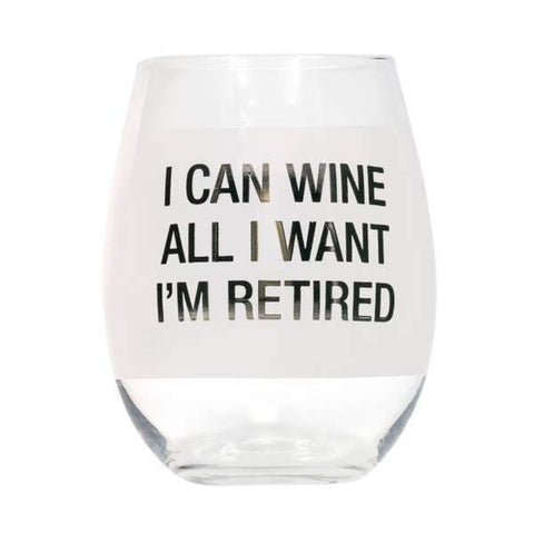 ABOUT FACE DESIGNS I'M RETIRED STEMLESS WINE GLASS - LOCAL FIXTURE