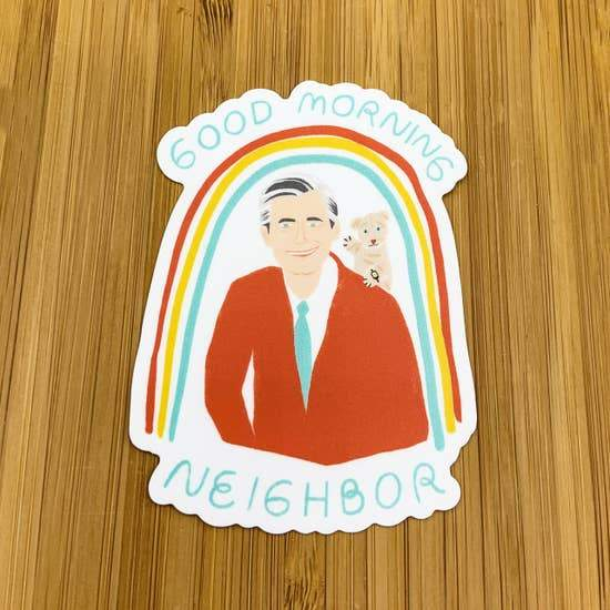 MR. ROGERS GOOD MORNING NEIGHBOR STICKER - LOCAL FIXTURE