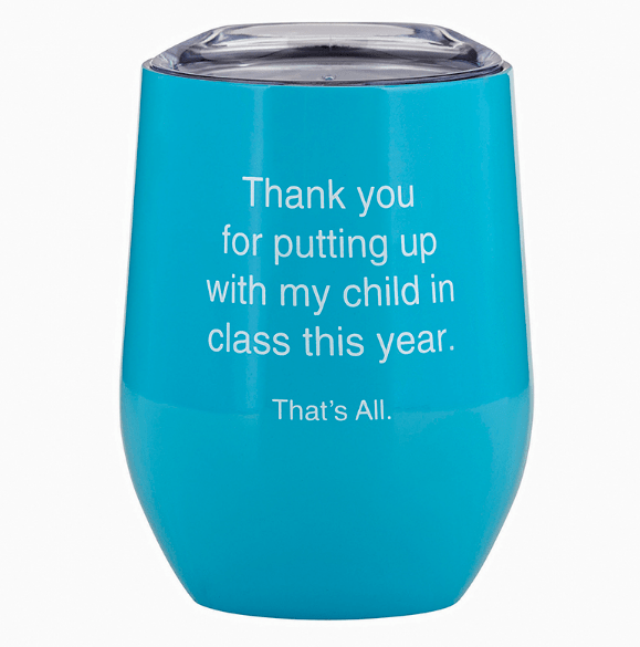 THAT'S ALL® STEMLESS WINE TUMBLER - MY CHILD - LOCAL FIXTURE