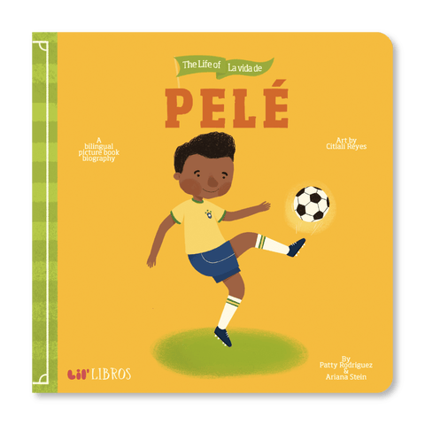 Lil Libros The Life of / La vida de Pelé - LOCAL FIXTURE