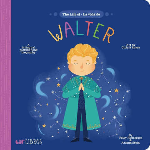 Lil Libros The Life of / La vida de Walter - LOCAL FIXTURE
