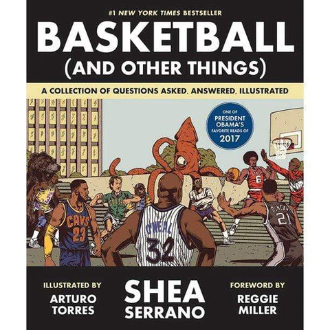 Basketball (and Other Things): A Collection of Questions Asked, Answered, Illustrated - LOCAL FIXTURE