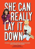 SHE CAN REALLY LAY IT DOWN BOOK - LOCAL FIXTURE