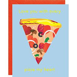 Pizza My Heart A2 Single Card - LOCAL FIXTURE