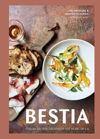 Bestia: Italian Recipes Created in the Heart of L.A. - LOCAL FIXTURE