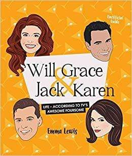 Will & Grace & Jack & Karen: Life - according to TV's awesome foursome - LOCAL FIXTURE