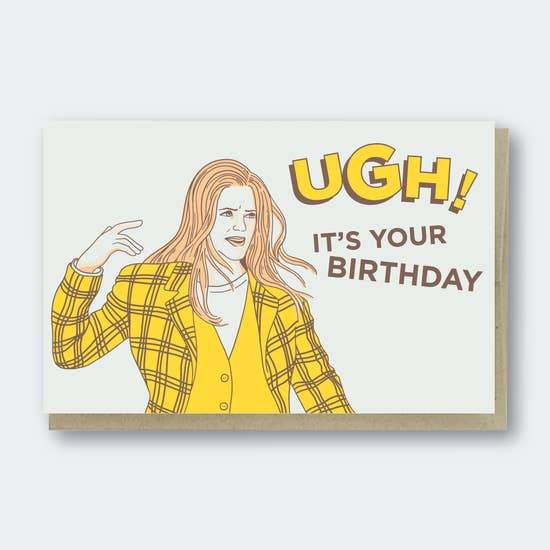 UGH IT'S YOUR BIRTHDAY CARD - LOCAL FIXTURE