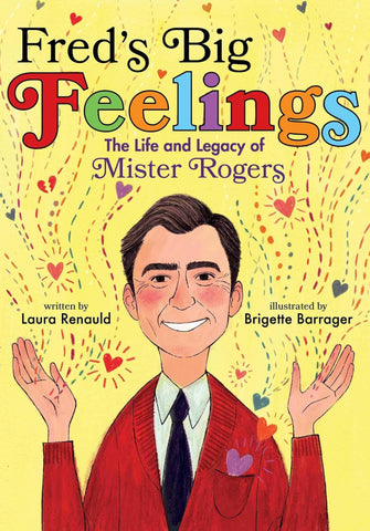 Fred's Big Feelings: The Life and Legacy of Mister Rogers - LOCAL FIXTURE