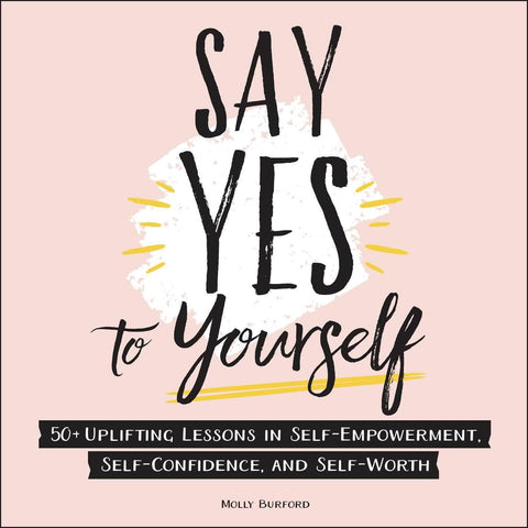 Say Yes to Yourself - LOCAL FIXTURE