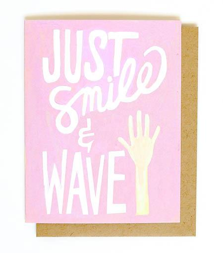 THIMBLEPRESS JUST SMILE & WAVE CARD - LOCAL FIXTURE
