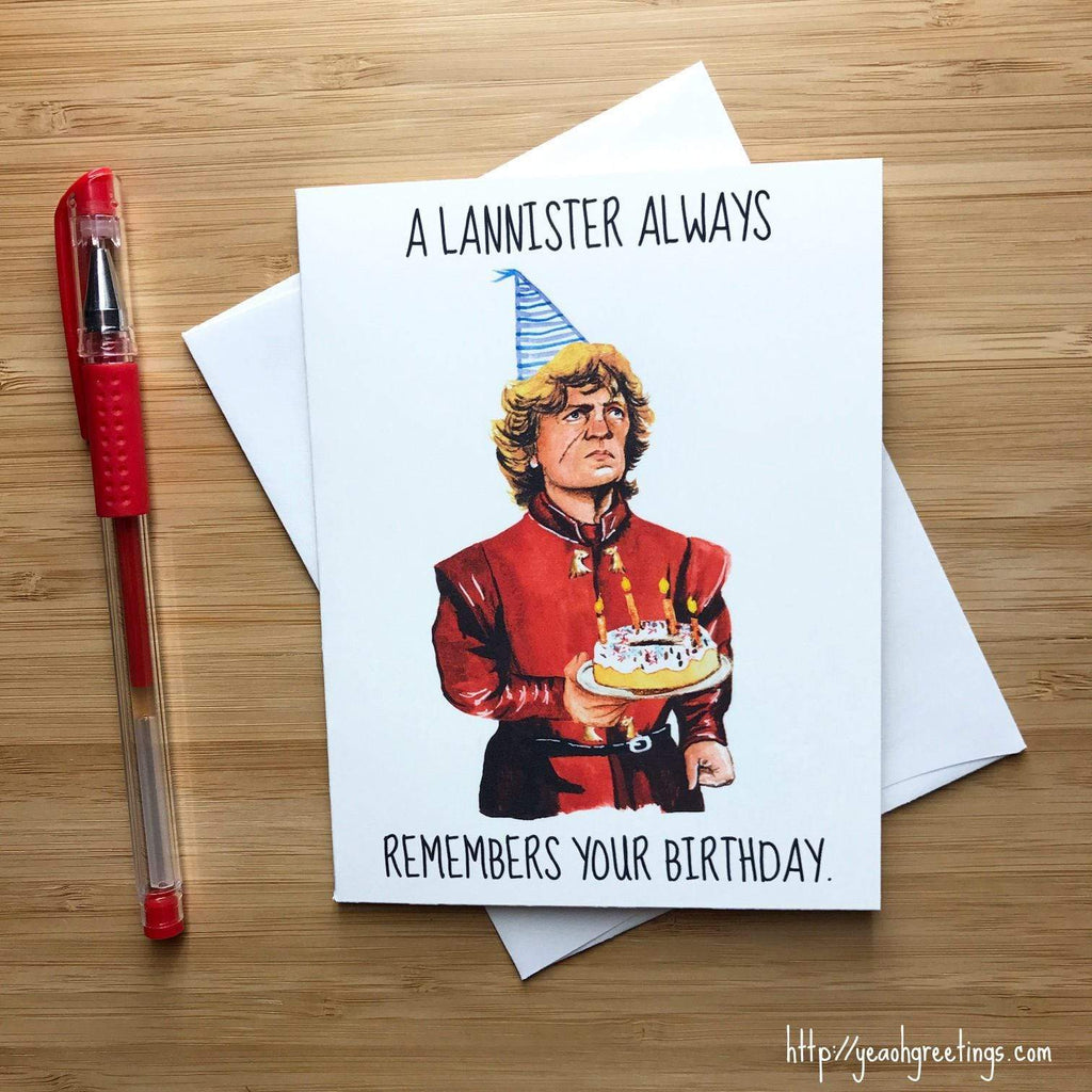 YEAOH GREETINGS Tyrion Lannister Birthday - LOCAL FIXTURE