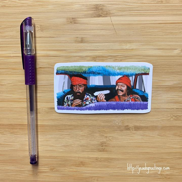 YEAOH GREETINGS CHEECH AND CHONG STICKER - LOCAL FIXTURE