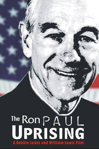 The Ron Paul Uprising