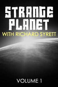 Strange Planet w.Richard Syrett Vol.1 CD