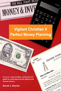 Vigilant Christian V: Perfect Money Planning